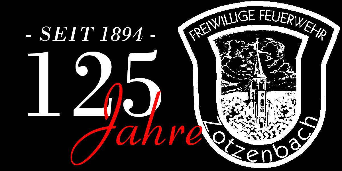 125 Jahre Feuerwehr Zotzenbach